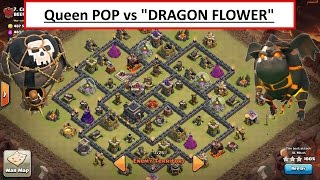 Queen POP LaLoon vs POPULAR DRAGON FLOWER BASE. TH9 3 STAR Clash of Clans war