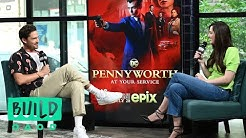 "Ben Aldridge Talks About The EPIX Series, ""Pennyworth"""
