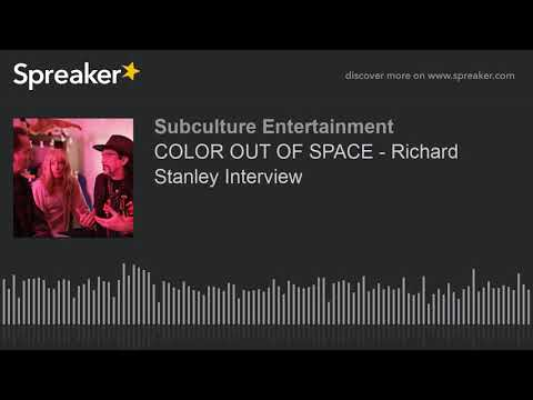 COLOR OUT OF SPACE - Richard Stanley Interview (part 1 of 2)