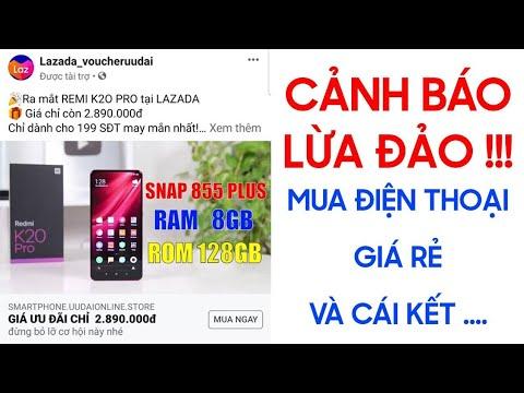 Cảnh báo lừa đảo ! dựa vào Shopee và Lazada bán điện thoại giá rẻ trên Facebook | Hướng dẫn mua