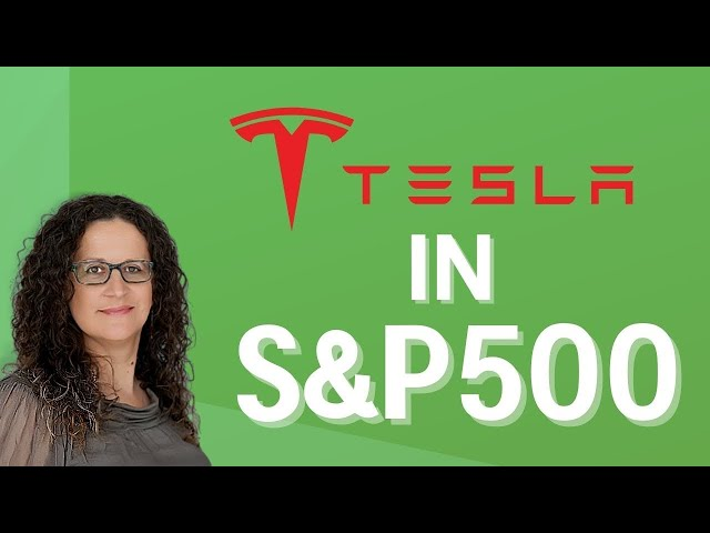 Tesla joins the S&P 500 index (Is it a good buy now?)