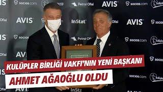 """Kulüpler Birliği Vakfı'nın yeni başkanı Ahmet Ağaoğlu oldu! """"Süper Lig AŞ için tüm kulüpler mutabık"""""""