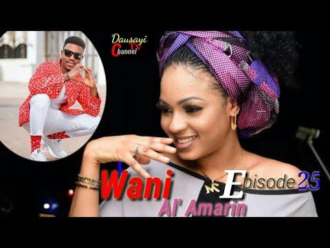 Wani_Al'amarin_New_Hausa_Novel's_ Episode's 25