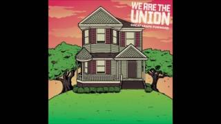 We Are The Union - Great Leaps Forward (Full Album - 2010)