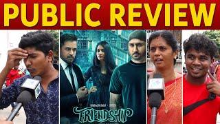 Friendship Public Review | Harbhajan Singh, Arjun, Losliya | Friendship Movie Review
