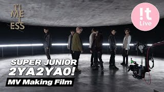 Gambar cover SUPER JUNIOR 슈퍼주니어 '2YA2YAO!' MV Making Film
