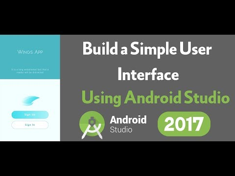 How To Build A Simple User Interface Using Android Studio