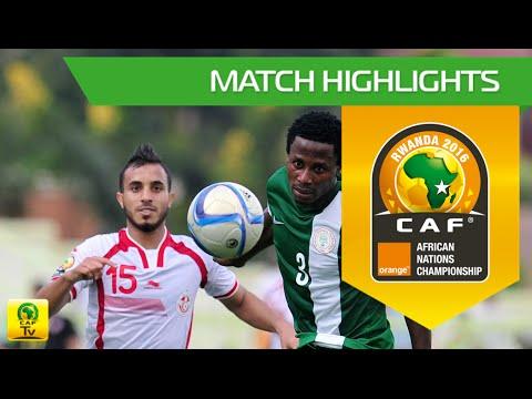 Tunisia vs Nigeria | Orange African Nations Championship, Rwanda 2016