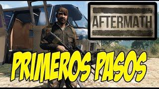 AFTERMATH | El nuevo Infestation (WarZ) | PRIMEROS PASOS | Pre-Alpha | Español | Gameplay