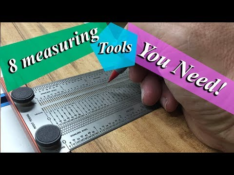 Must Have Measuring Tools For Your Shop!
