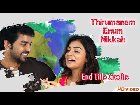 Thirumanam Ennum Nikkah Tamil Movie - End Title Credits