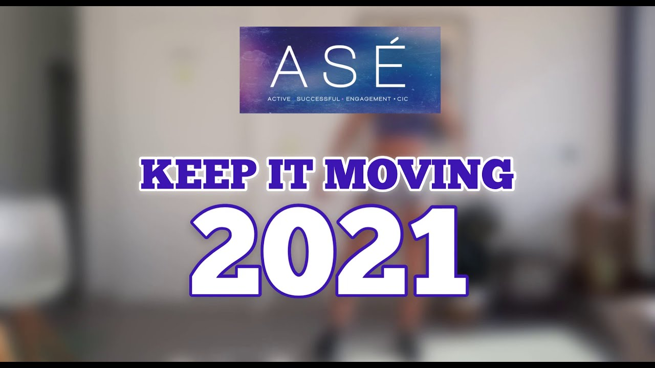 ASÉ says... Let's Keep it Moving!!!