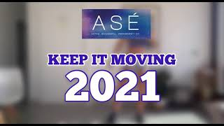ASÉ KEEP IT MOVING 2021