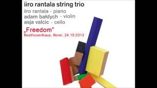 Iiro Rantala String Trio - FREEDOM (live)