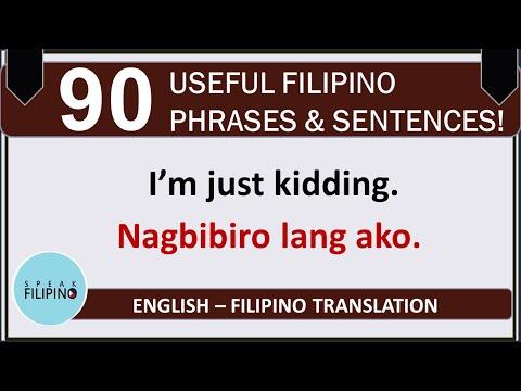 90 USEFUL FILIPINO PHRASES AND SENTENCES! (English-Tagalog Translation)