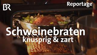 Schweinebraten - so knusprig so zart  Kochen mit dem Schmidt Max  freizeit  BR