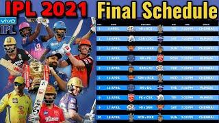 VIVO IPL 2021 Final Schedule | IPL 2021 Full Schedule | IPL 2021 All Matches Confirmed Schedule