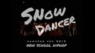 スノダン NewSchool Hiphop 2015 in hakusan