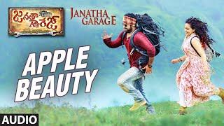 Download Hindi Video Songs - Janatha Garage Telugu Songs | Apple Beauty Full Song | Jr NTR | Samantha | Nithya Menen | DSP