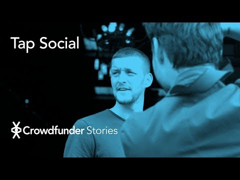Crowdfunder Stories: Tap Social