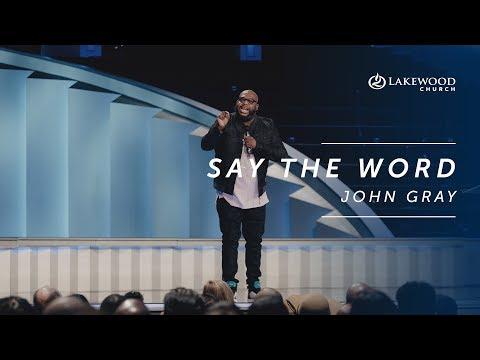 John Gray - Say the Word