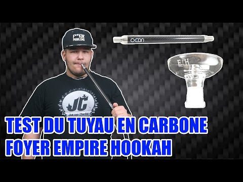 TEST DU TUYAU EN CARBONE | FOYER EMPIRE HOOKAH