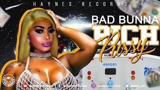 Bad Bunna - Rich Pussy (Raw) July 2018