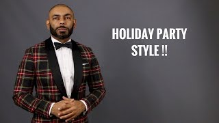 How To Dress For A Holiday Party/What Men Should Wear To A Holiday, Office, New Year's Eve Party
