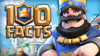 100 CLASH ROYALE Facts that YOU Should Know!
