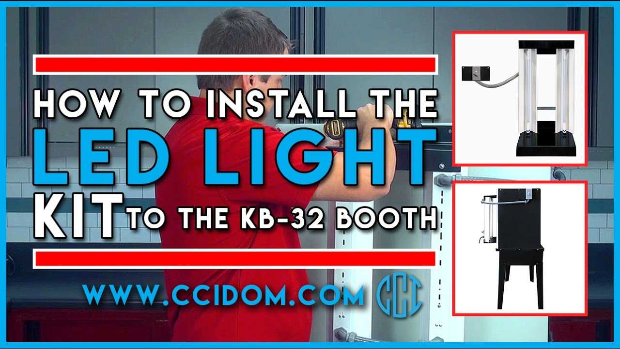 How to Install the LED Light Kit to the KB-32 Booth/Retrofit
