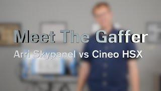 Video Meet The Gaffer #20: Arri Skypanel vs Cineo HSX download MP3, 3GP, MP4, WEBM, AVI, FLV Maret 2018