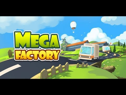 Mega Factory - Idle Game, Money Clicker, Click Game Gameplay   Android Simulation Game
