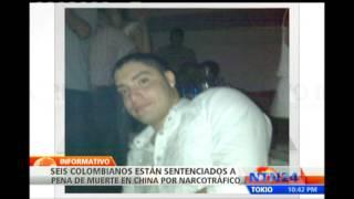 Pena de muerte enfrentan seis colombianos detenidos por tráfico de drogas en China