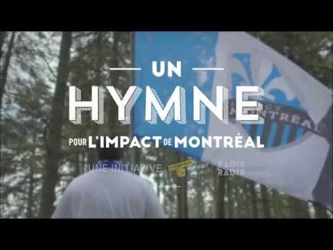 Un hymne pour l'Impact de Montréal
