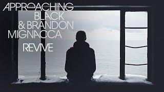 Approaching Black & Brandon Mignacca - Revive [Silk Music]