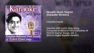 Musafir Hoon Yaaron (Karaoke Version)