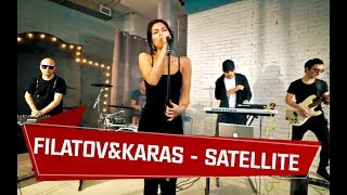 Download Filatov & Karas - Satellite Mp3 and Videos