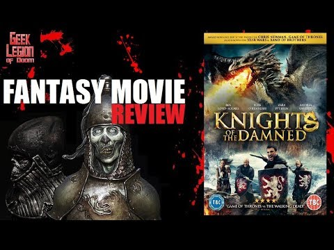 KINGHTS OF THE DAMNED ( 2017 Ross O'Hennessy ) Fantasy Movie Review