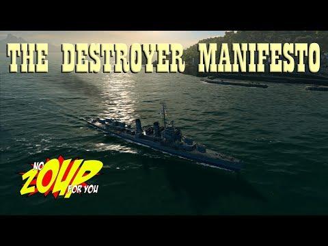 The Destroyer Manifesto (I am a Destroyer) - World of Warships