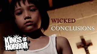 Wicked Conclusions | Full Horror