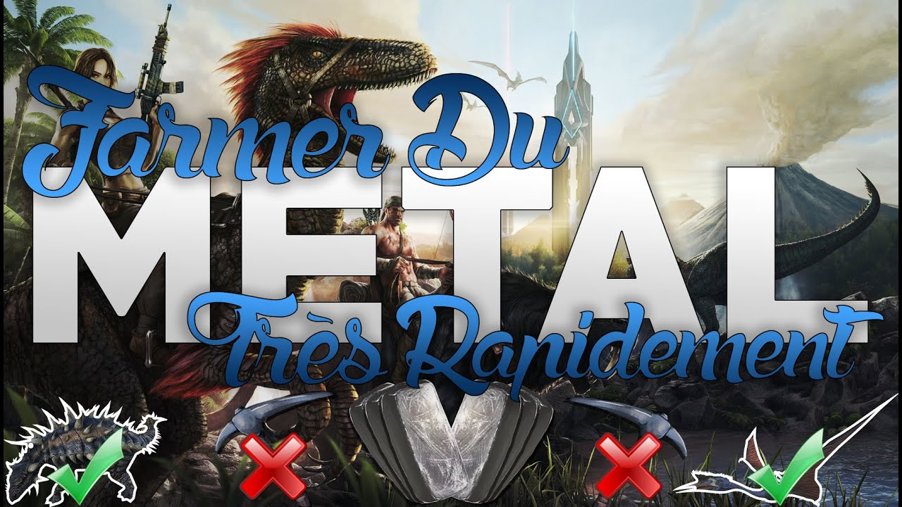 Tuto ark survival evolved comment farmer du metal le plus rapidement a - Comment faire rouiller du metal rapidement ...