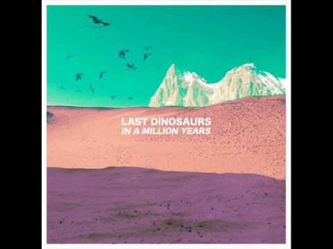 last dinosaurs time place