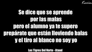 (Letra) Ataud - Los Tigres Del Norte