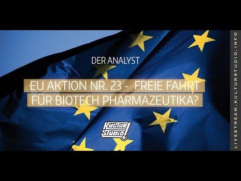 Protest gegen EU Aktion Nr.23 – Alternative Heilmittel verbieten - Freie Fahrt für Biotech- Pharma?