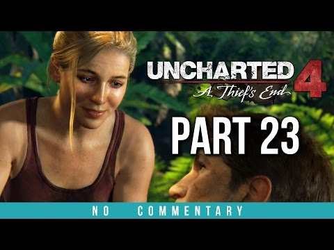 Uncharted 4 Gameplay Walkthrough - Part 23 (no commentary)