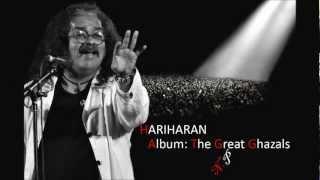 Tum Haqeeqat Ho Hariharan