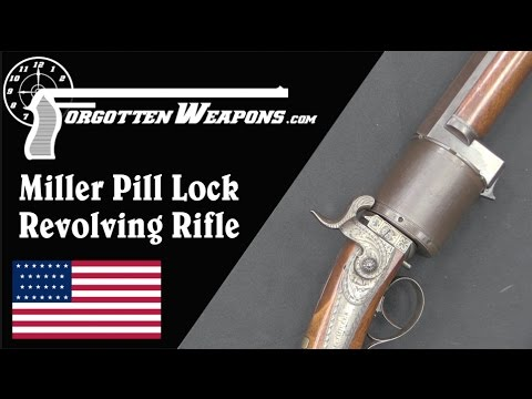 Miller Pill-Lock Revolving Rifle