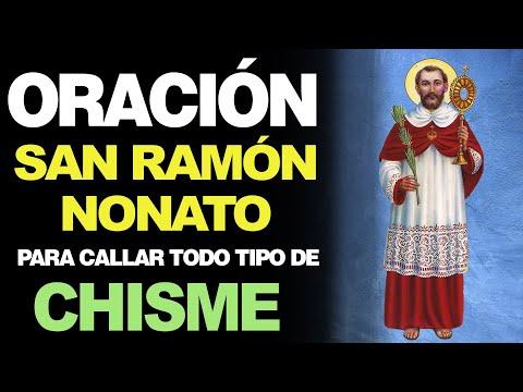 🙏 Oración a San Ramón Nonato PARA CALLAR LOS CHISMES SOBRE MÍ 🙇️