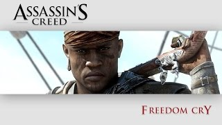 Assassin's Creed Freedom Cry (The Movie)