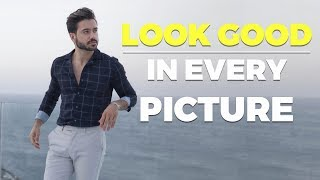 HOW TO LOOK GOOD IN EVERY PHOTO   Look Good on Instagram   Alex Costa